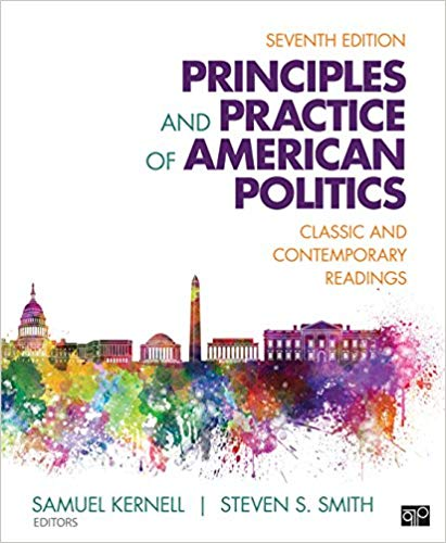Principles and Practice of American Politics: Classic and Contemporary Readings 7th edition